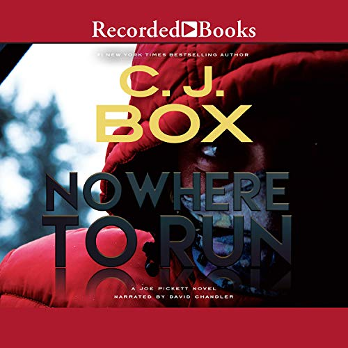 Nowhere to Run Audiobook By C. J. Box cover art
