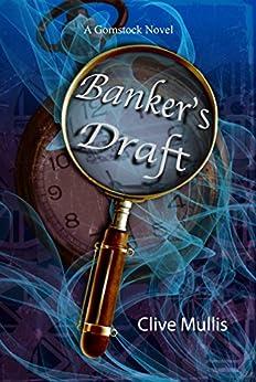 Banker's Draft: A humorous fantasy (A Gornstock Novel Book 1) by [Clive Mullis]