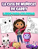 La casa de muñecas de Gabby libro para colorear: Excelente regalo para niños y niñas de 4 a 8 años d...