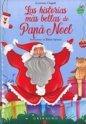 Las historias más bellas de Papá Noel (Cuentos de Navidad)
