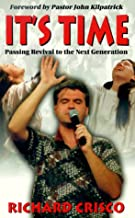 It's Time: Passing Revival on to the Next Generation