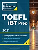 Princeton Review TOEFL iBT Prep with Audio/Listening Tracks, 2021: Practice Test + Audio + Strategies & Review (College Test Preparation)