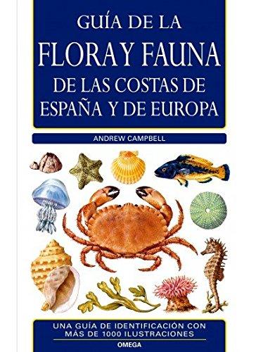 G.C. FLORA Y FAUNA COSTAS ESPAÑA Y EUROPA N/E (GUIAS DEL NATURALISTA-PECES-MOLUSCOS-BIOLOGIA MARINA)
