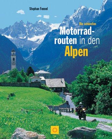 Die schönsten Motorradrouten in den Alpen
