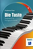 DIE TASTE 5 - arrangiert für Keyboard [Noten / Sheetmusic] Komponist: FLOER FRIEDHELM