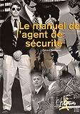 Manuel de l'agent de sécurité