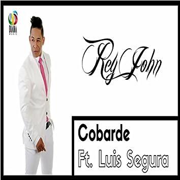 Cobarde (feat. Luis Segura)