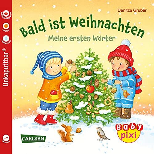 Baby Pixi (unkaputtbar) 108: Bald ist Weihnachten: Meine ersten Wörter | Ein Bildwörterbuch rund um Weihnachten für Babys ab 1 Jahr (108)