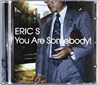 You Are Somebody!