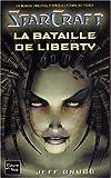 Starcraft, tome 1 - La Bataille de liberty
