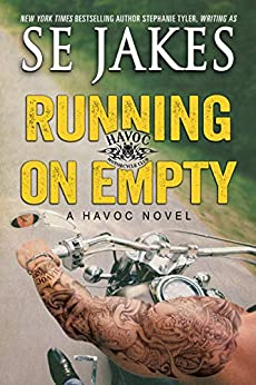 Running on Empty (Havoc Motorcycle Club Book 3) by [SE Jakes]