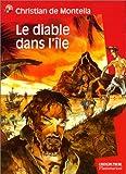 Le Diable dans l'île - Père Castor Flammarion - 24/08/2000