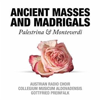 Ancient Masses and Madrigals: Palestrina & Monteverdi