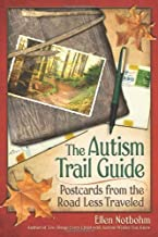 The Autism Trail Guide: Postcards from the Road Less Traveled by Ellen Notbohm (2007-09-01)