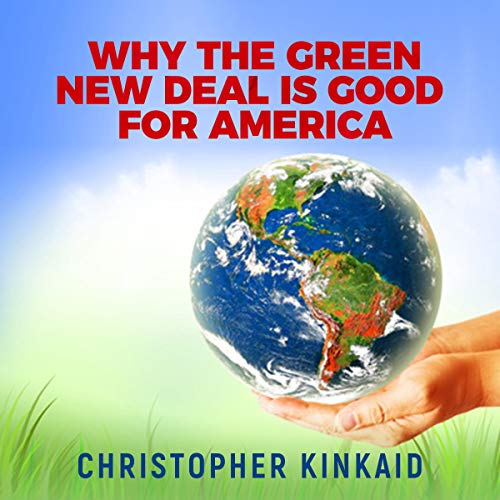 Why the Green New Deal Is Good for America audiobook cover art