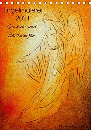 Engelmalerei 2021 Gemälde und Zeichnungen (Tischkalender 2021 DIN A5 hoch)