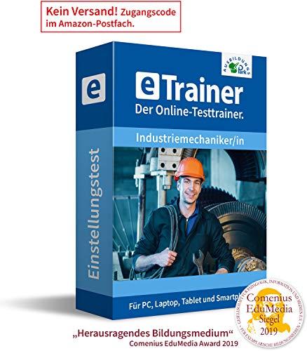 Einstellungstest Industriemechaniker / Industriemechanikerin 2020: eTrainer – Der Online-Testtrainer | Über 1.600 Aufgaben mit Lösungen: Wissen, Sprache, Mathe, Logik und mehr | Eignungstest üben