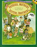 Fathers, Mothers, Sisters, Brothers: A Collection of Family Poems (Reading Rainbow)