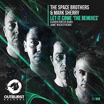 Let It Come (The Remixes)