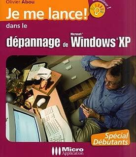 Dépannage de Windows XP (Je me lance)