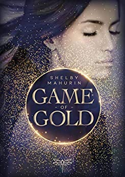 Game of Gold (German Edition) by [Shelby Mahurin, Peter Klöss]
