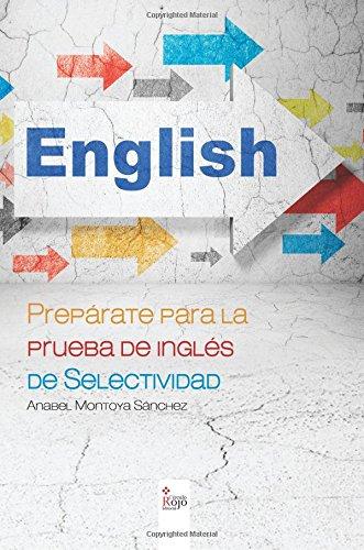 Prepárate para la prueba de inglés de selectividad