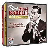 Vive Aimé Barellie, 100 Titres d'Or