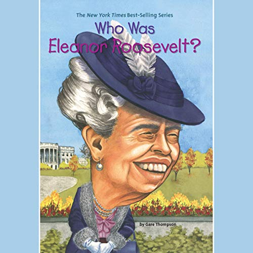 Who Was Eleanor Roosevelt? audiobook cover art