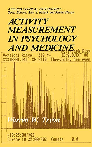 Activity Measurement in Psychology and Medicine (Nato Science Series B:)