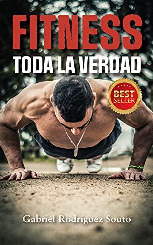 Fitness: Toda la verdad