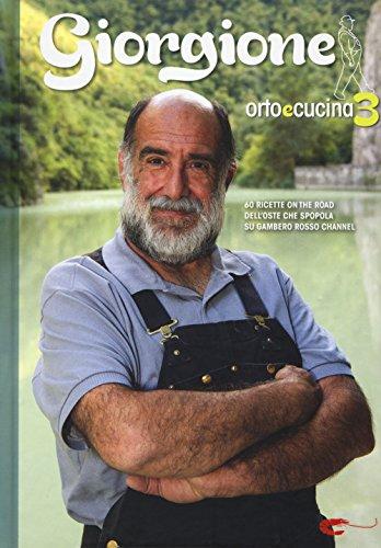 Giorgione. Orto e cucina (Vol. 3)