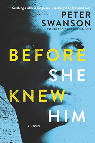 Before She Knew Him: A Novel by [Peter Swanson]