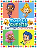 Bubble Guppies Dot Markers Activity: Do A Dot Art Coloring Book: Do A Dot Bubble Guppies Page Markers A Day