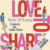 Love to share: Liebe ist die halbe Miete