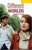Different Worlds Level 2 (Cambridge English Readers) (English Edition)