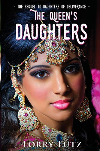 Book: The Queen's Daughters by Lorry Lutz