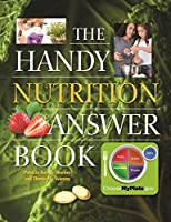 The Handy Nutrition Answer Book (The Handy Answer Book Series)