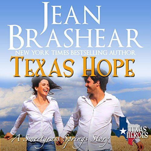 Texas Hope: Sweetgrass Springs Stories audiobook cover art