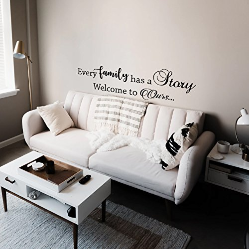 "Vinyl Wall Art Decal - Every Family Has a Story Welcome to Ours - 15"" X 48"" - Modern Inspirational Cute Quote Sticker for Family Home Office Living Room Couple Bedroom Entryway Patio Decor"