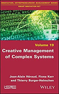 Creative Management of Complex Systems (Smart Innovation Set) (English Edition)