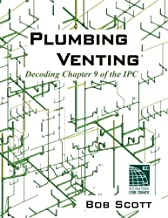 Plumbing Venting: Decoding Chapter 9 of the IPC
