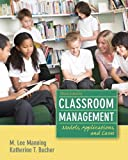 Classroom Management: Models, Applications and Cases (3rd Edition)