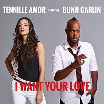 I Want Your Love (feat. Bunji Garlin)