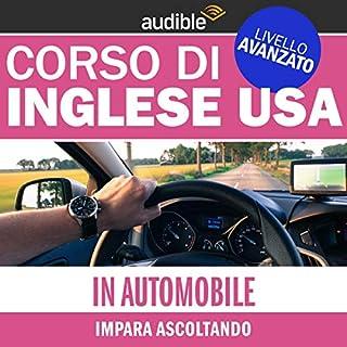 In auto (Impara ascoltando)     Inglese USA - Livello avanzato              Di:                                                                                                                                 Autori Vari                               Letto da:                                                                                                                                 Lorenzo Visi                      Durata:  40 min     23 recensioni     Totali 4,3