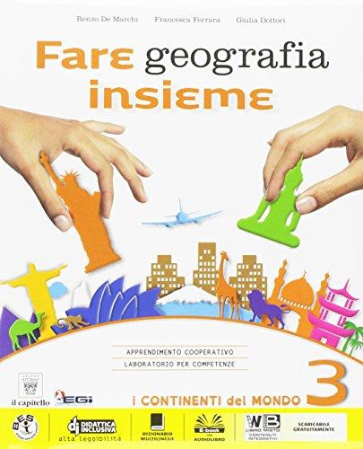 Fare geografia insieme. Plus. Atlante. Per la Scuola media. Con e-book. Con espansione online (Vol. 3)