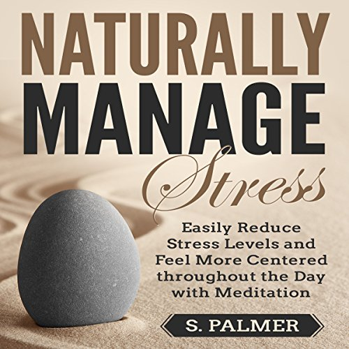 Naturally Manage Stress audiobook cover art