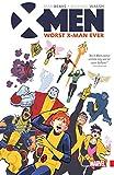 X-Men: Worst X-Man Ever (X-Men: Worst X-Man Ever (2016)) (English Edition)