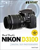 David Busch's Nikon D3100 Guide to Digital SLR Photography (David Busch's Digital Photography Guides)