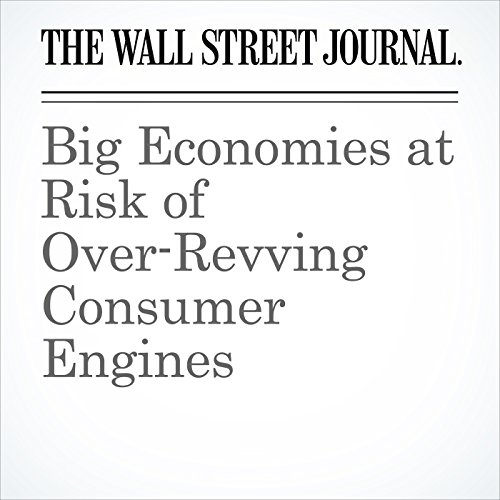 Big Economies at Risk of Over-Revving Consumer Engines copertina