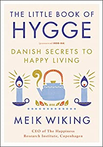 Hardcover The Little Book of Hygge : Danish Secrets to Happy Living Book